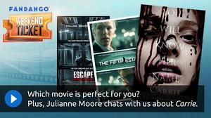 Weekend Ticket with Julianne Moore