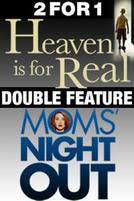 Heaven Is For Real / Moms' Night Out  showtimes and tickets