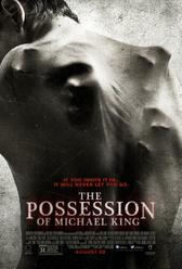 The Possession of Michael King showtimes and tickets