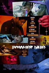 Powder Blue showtimes and tickets