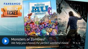 Weekend Ticket - Monsters University, World War Z
