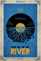 Take Me to the River showtimes and tickets