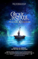 Cirque du Soleil: Worlds Away 3D showtimes and tickets