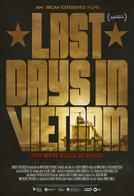 Last Days in Vietnam showtimes and tickets