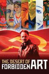 The Desert of Forbidden Art showtimes and tickets