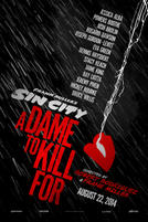 Sin City: A Dame to Kill For 3D showtimes and tickets