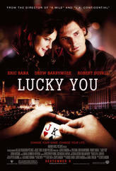Lucky You showtimes and tickets