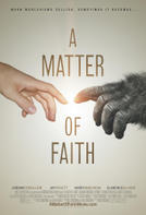 A Matter of Faith showtimes and tickets