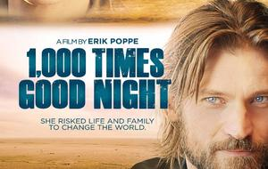 '1,000 Times Good Night' Poster and Trailer Premiere