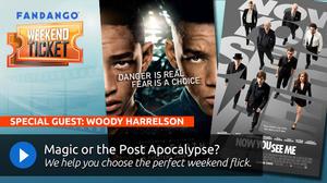 Weekend Ticket with Woody Harrelson