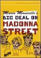 Big Deal on Madonna Street showtimes and tickets