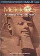 Mummies: Secrets of the Pharaohs showtimes and tickets