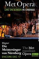 The Metropolitan Opera: Die Meistersinger von Nurnberg Encore showtimes and tickets