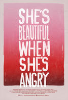 She's Beautiful When She's Angry showtimes and tickets