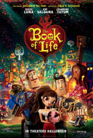 The Book of Life 3D showtimes and tickets