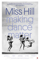 Miss Hill: Making Dance Matter showtimes and tickets