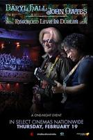 Daryl Hall & John Oates: Recorded Live From Dublin showtimes and tickets