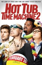 Hot Tub Time Machine 2 showtimes and tickets