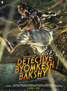 Detective Byomkesh Bakshy showtimes and tickets