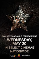 Texas Rising Preview showtimes and tickets