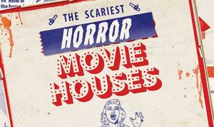 EXCLUSIVE INFOGRAPHIC: The Scariest Horror Movie Houses