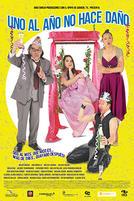UNO AL AÑO NO HACE DAÑO showtimes and tickets