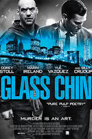 Glass Chin showtimes and tickets