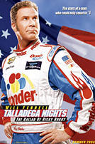 Talladega Nights: The Ballad of Ricky Bobby showtimes and tickets