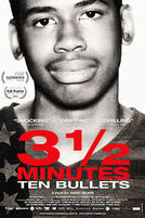 3 1/2 Minutes, Ten Bullets showtimes and tickets