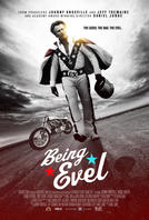 Being Evel showtimes and tickets