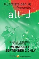 Artist's Den Presents alt-J showtimes and tickets