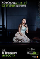 The Metropolitan Opera: Il Trovatore LIVE showtimes and tickets