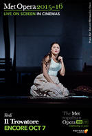 The Metropolitan Opera: Il Trovatore ENCORE showtimes and tickets