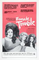 Female Trouble showtimes and tickets