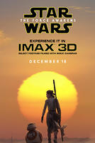 Star Wars: The Force Awakens An IMAX 3D Experience showtimes and tickets
