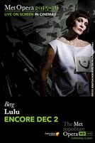 The Metropolitan Opera: Lulu ENCORE showtimes and tickets