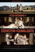 Eisenstein in Guanajuato showtimes and tickets