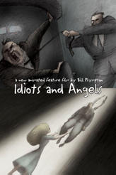 Idiots and Angels showtimes and tickets