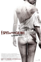 I Spit on Your Grave showtimes and tickets