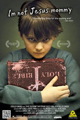 I'm Not Jesus Mommy showtimes and tickets