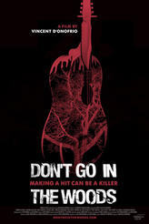 Don't Go In the Woods showtimes and tickets