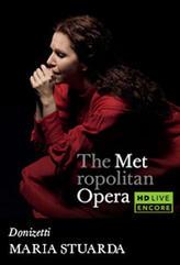 The Metropolitan Opera: Maria Stuarda Encore showtimes and tickets