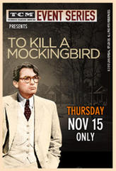 TCM Presents To Kill a Mockingbird 50th Anniversary showtimes and tickets