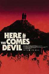 Here Comes the Devil showtimes and tickets