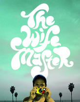 The Wife Master showtimes and tickets