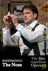 The Metropolitan Opera: The Nose showtimes and tickets