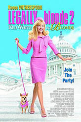 Legally Blonde 2: Red, White & Blonde showtimes and tickets