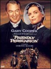 Friendly Persuasion showtimes and tickets