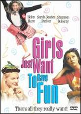 Girls Just Want to Have Fun showtimes and tickets