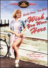 Wish You Were Here (1987) showtimes and tickets